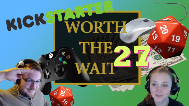 Worth the Wait – Episode 27